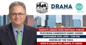 Urban Core Mayoral Forum - Featuring Candidate Harry Cohen @ Tampa Heights Junior Civic Association | Tampa | Florida | United States